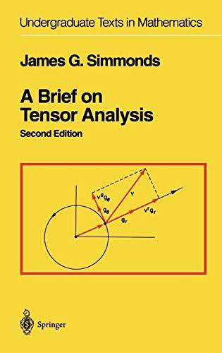 9780387940885: A Brief on Tensor Analysis (Undergraduate Texts in Mathematics)