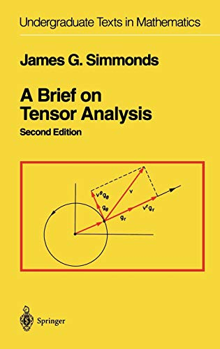 9780387940885: A Brief on Tensor Analysis (Undergraduate Texts in Mathematics)