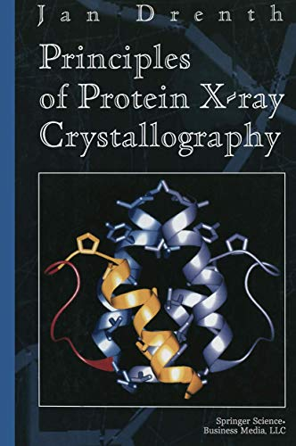 9780387940915: Principles of Protein X-ray Crystallography (Springer Advanced Texts in Chemistry)
