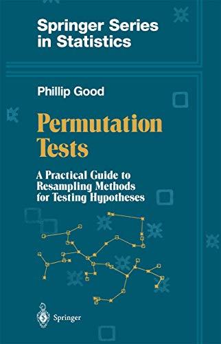 9780387940977: Permutation Tests: A Practical Guide to Resampling Methods for Testing Hypotheses (Springer Series in Statistics)