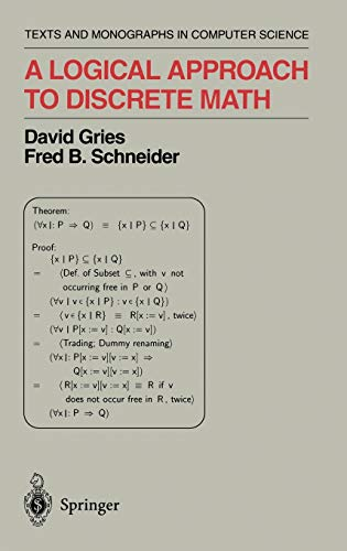 9780387941158: A Logical Approach to Discrete Math (Monographs in Computer Science)