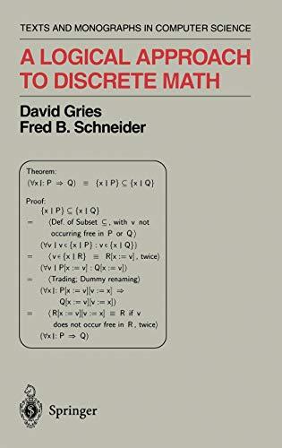 A Logical Approach to Discrete Math (Texts