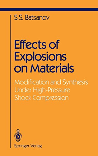 9780387941233: Effects of Explosions on Materials: Modification and Synthesis Under High-Pressure Shock Compression (Shock Wave and High Pressure Phenomena)