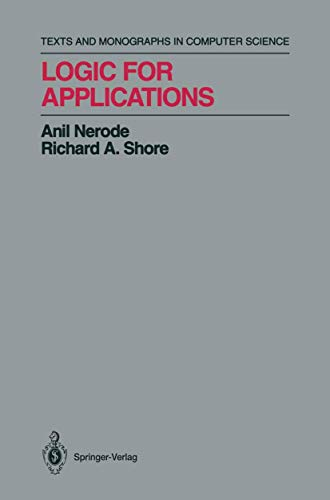 9780387941295: Logic for Applications (Texts & Monographs in Computer Science)