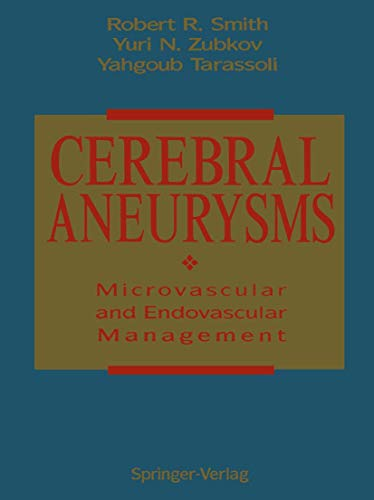 Cerebral Aneurysms Microvascular and Endovascular Management