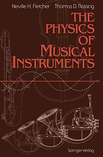 9780387941516: The Physics of Musical Instruments (Springer Study Edition)