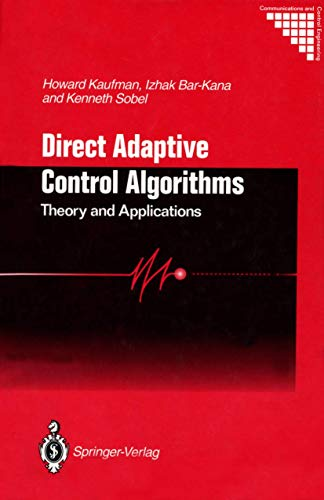 9780387941554: Direct Adaptive Control Algorithms:: Theory and Applications (Communications and Control Engineering)