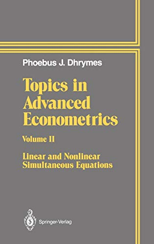9780387941561: Topics In Advanced Econometrics: Volume II Linear and Nonlinear Simultaneous Equations (v. 2)