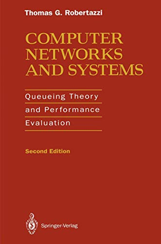 9780387941707: Computer Networks and Systems: Queuing Theory and Performance Evaluation