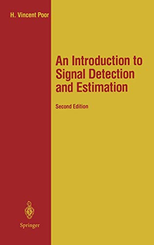 9780387941738: An Introduction to Signal Detection and Estimation (Springer Texts in Electrical Engineering)