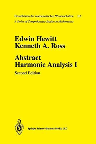 9780387941905: Abstract Harmonic Analysis: Volume I Structure Of Topological Groups Integration Theory Group Representations (Grundlehren Der Mathematischen ... Theory, Group Representations Vol 1