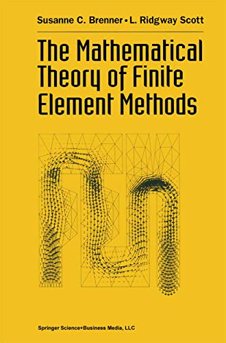 9780387941936: The Mathematical Theory of Finite Element Methods (Texts in Applied Mathematics, Vol 15)