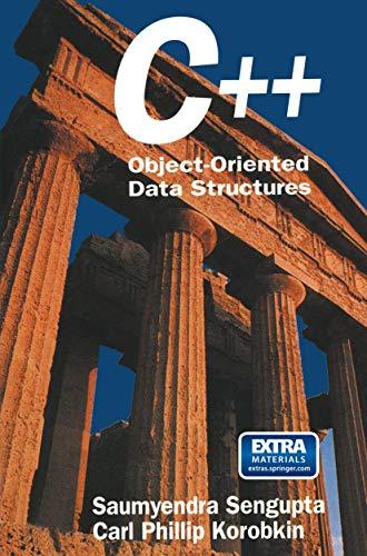 C++: Object-Oriented Data Structures: Saumyendra Sengupta, Carl