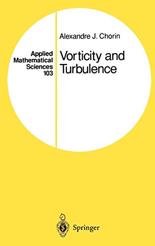 Vorticity and Turbulence (Applied Mathematical Sciences) (v.: Alexandre J. Chorin