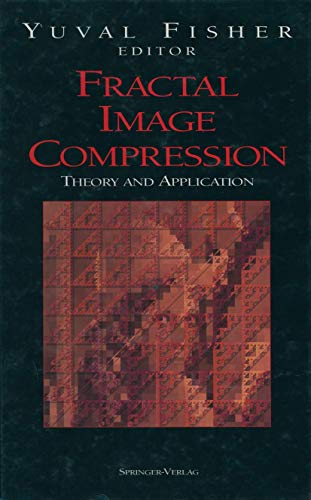 9780387942117: Fractal Image Compression: Theory and Application (Inquiries in Social Construction)