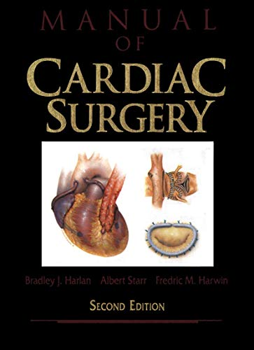 9780387942209: Manual of Cardiac Surgery (Crosscurrents: Comparative Studies in)