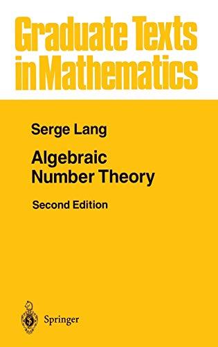 9780387942254: Algebraic Number Theory (Graduate Texts in Mathematics)