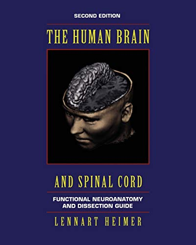 9780387942278: The Human Brain and Spinal Cord: Functional Neuroanatomy and Dissection Guide