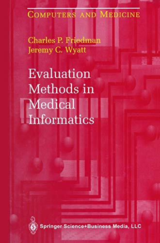 9780387942285: Evaluation Methods in Medical Informatics (Computers and Medicine)