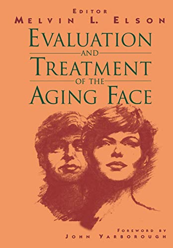 9780387942377: Evaluation and Treatment of the Aging Face