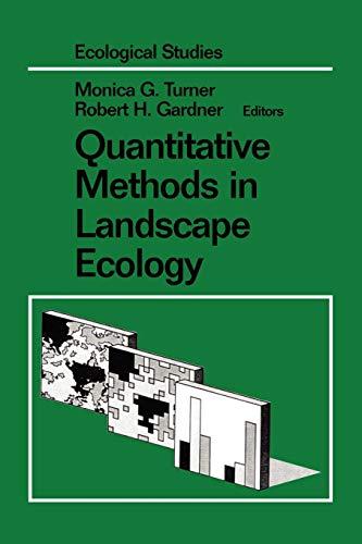 9780387942414: Quantitative Methods in Landscape Ecology: The Analysis and Interpretation of Landscape Heterogeneity (Ecological Studies)