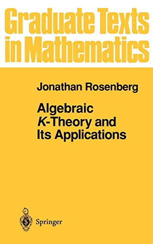 9780387942483: Algebraic K-Theory and Its Applications: v. 147 (Graduate Texts in Mathematics)