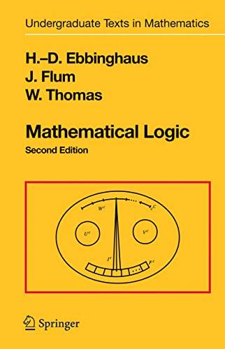 9780387942582: Mathematical Logic, 2nd Edition (Undergraduate Texts in Mathematics)
