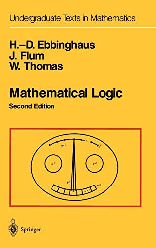 9780387942582: Mathematical Logic, 2nd Edition (Undergraduate Texts in Mathematics)