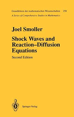 9780387942599: Shock Waves and Reaction-Diffusion Equations (Grundlehren der mathematischen Wissenschaften)