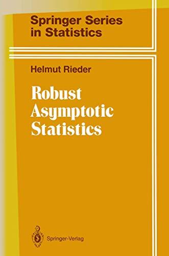 9780387942629: Robust Asymptotic Statistics: Volume I (Springer Series in Statistics)