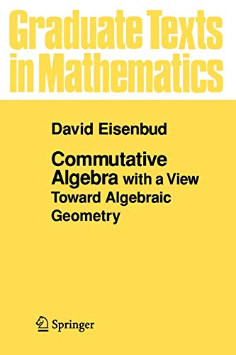 9780387942698: Commutative Algebra: with a View Toward Algebraic Geometry