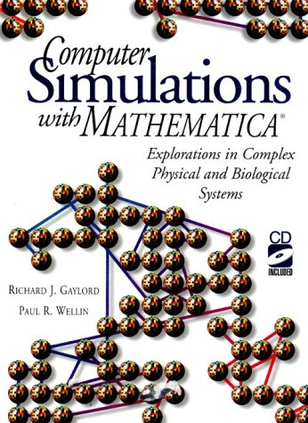 9780387942742: Computer Simulations with Mathematica (R): Explorations in Complex Physical and Biological Systems