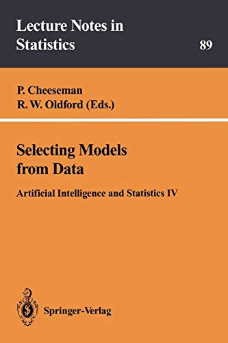 9780387942810: Selecting Models from Data: Artificial Intelligence and Statistics IV (Lecture Notes in Statistics)