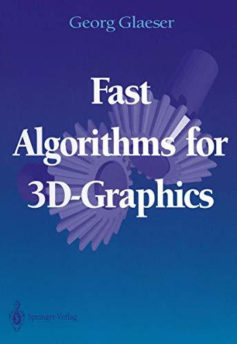 9780387942889: Fast Algorithms for 3D-Graphics