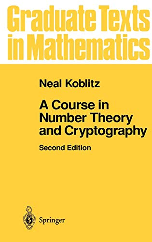 9780387942933: A Course in Number Theory and Cryptography (Graduate Texts in Mathematics)