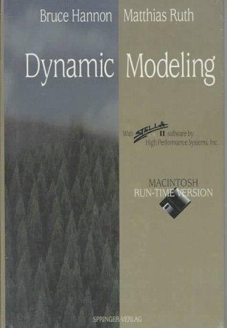 9780387943091: Dynamic Modeling