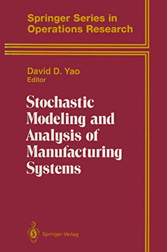 9780387943190: Stochastic Modeling and Analysis of Manufacturing Systems (Springer Series in Operations Research and Financial Engineering)