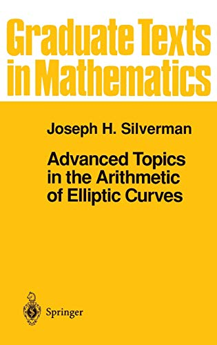 9780387943251: Advanced Topics in the Arithmetic of Elliptic Curves (Graduate Texts in Mathematics)