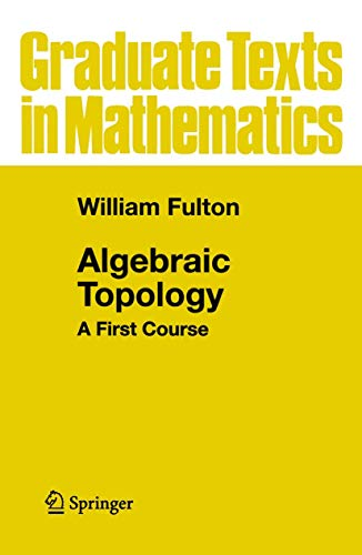 9780387943268: Algebraic Topology: A First Course (Graduate Texts in Mathematics)
