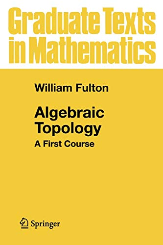9780387943275: Algebraic Topology: A First Course (Graduate Texts in Mathematics)