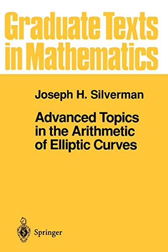 9780387943282: Advanced Topics in the Arithmetic of Elliptic Curves (Graduate Texts in Mathematics)