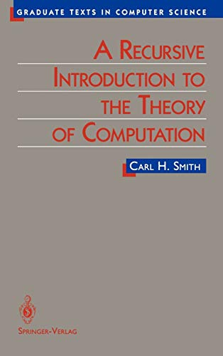 9780387943329: A Recursive Introduction to the Theory of Computation (Texts in Computer Science)