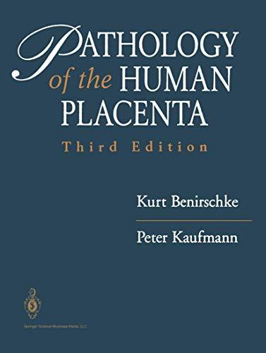 9780387943350: Pathology of the Human Placenta