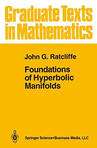 9780387943480: Foundations of Hyperbolic Manifolds (Graduate Texts in Mathematics)
