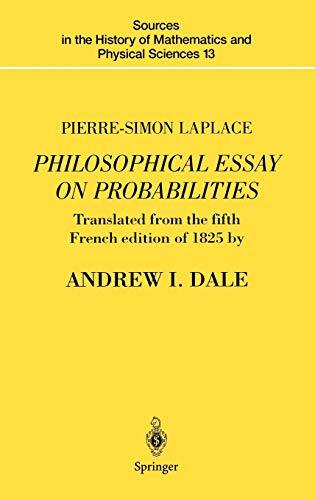 Pierre-Simon Laplace Philosophical Essay on Probabilities: Translated: Pierre-Simon Laplace