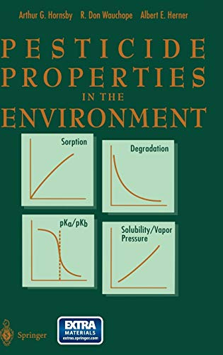 Pesticide Properties in the Environment: A.G. Hornsby, R.Don
