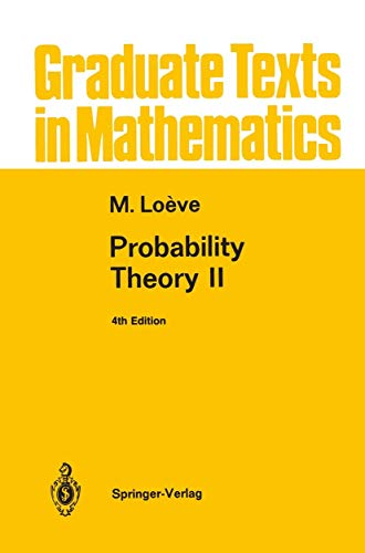 Probability Theory Ii Softcover reprint of the: Loeve, Michel