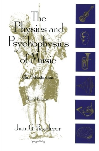 9780387943664: The Physics and Psychophysics of Music: An Introduction