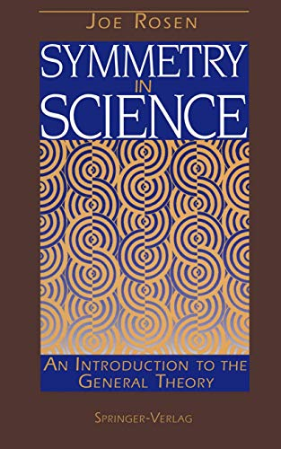 9780387943756: Symmetry in Science: An Introduction to the General Theory (Cancer Treatment and Research)