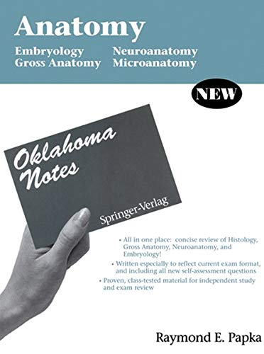 9780387943954: Anatomy: Embryology - Gross Anatomy - Neuroanatomy - Microanatomy (Oklahoma Notes)